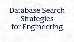 Database Search Strategies for Engineering