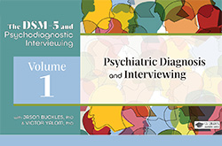 Psychiatric Diagnosis and Interviewing