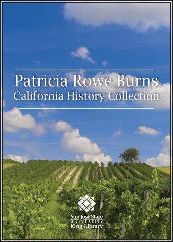 Patricia Rowe Burns California History Collection Endowment