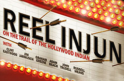 "Reel Injun: On the Trail of the Hollywood ""Indian"""